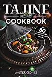 Tajine recipes Cookbook: Over 80 oriental dishes from the Moroccan tagine (English...