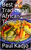 Best of Traditional African Tajine: The exotic taste of healthy food. Tasty and little...