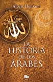 La historia de los árabes (No ficción)