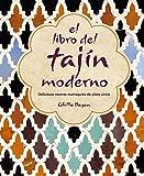 El Libro Del tajín moderno. Deliciosas Recetas marroquíes de Plato Único: 26 (COCINA Y...